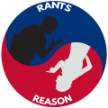 Rants and Reason